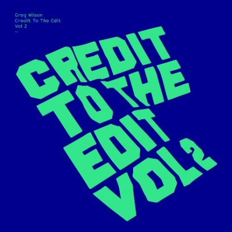 Credit to the edit vol 2 Greg Wilson CD dance music disco London